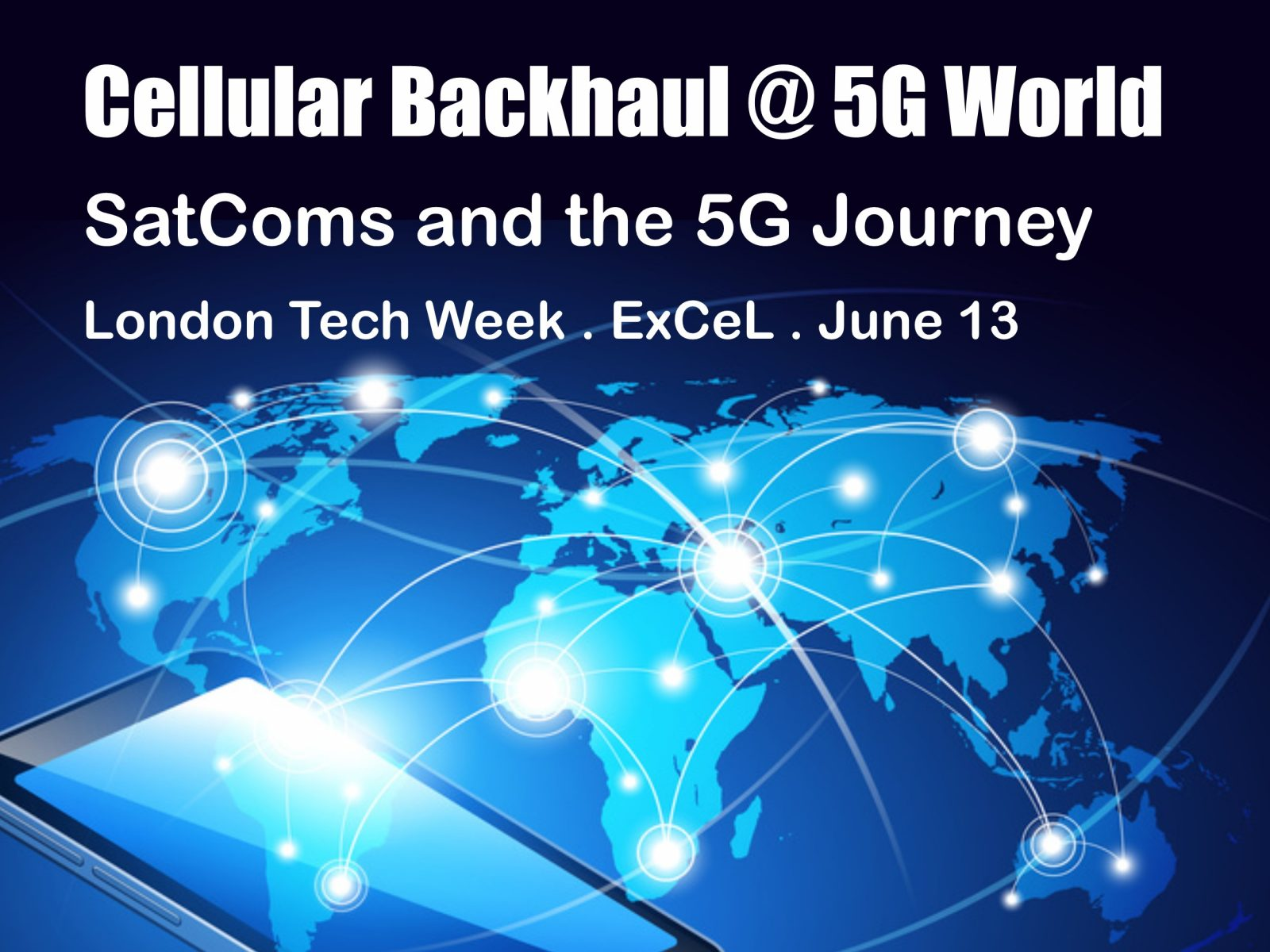 5G-Satellite Integration Focus for London Thought-Leadership Panels