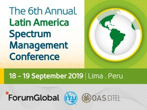 The 6th Annual Latin America Spectrum Management Conference
